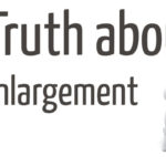 The Truth about Penis Enlargement