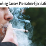 smoking causes Premature ejaculation