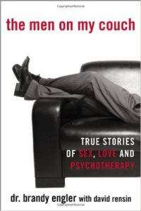 the men on my couch - True Stories of Sex, Love and Psychotherapy by Brandy Engler