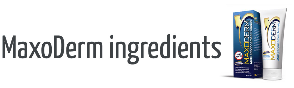 maxoderm ingredients